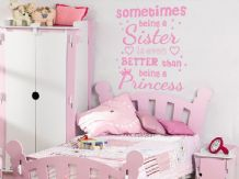 Sometimes Being A Sister...- Girls Wall Art Quote, Modern Vinyl Sticker, Decal.